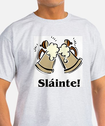 Cheers (Slainte)! T-Shirt