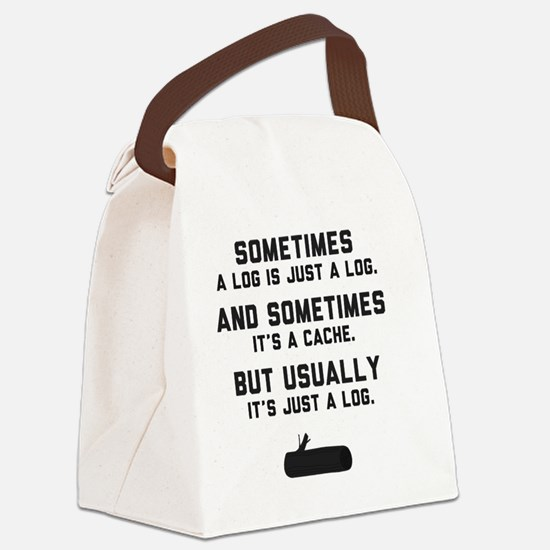 Sometimes... Canvas Lunch Bag