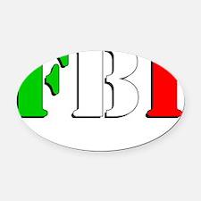 FBI - Full Blooded Italian Oval Car Magnet