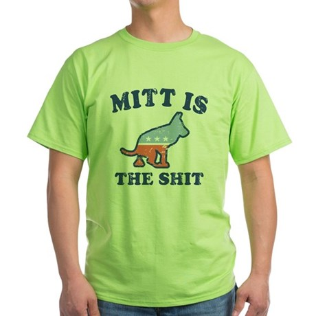 Mitts the Shit Green T-Shirt