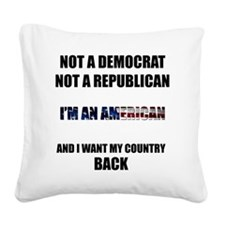 Im an American Square Canvas Pillow