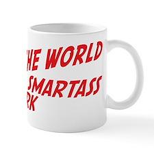 smartass remark Mug