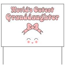 Worlds Cutest Granddaughter Yard Sign