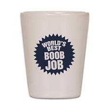 Worlds Best Boob Job Shot Glass