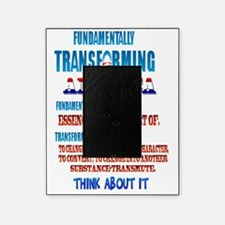 Fundamentally Transforming America Picture Frame