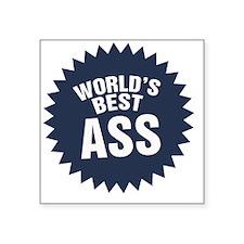 """Worlds Best Ass Square Sticker 3"""" x 3"""""""