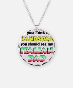 Think Im Handsome Italian Da Necklace