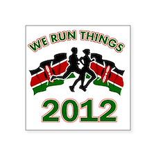 "Kenya we run things 2012 Square Sticker 3"" x 3"""