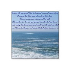 """POWER OF THE MOMENT POEM Square Sticker 3"""" x 3"""""""