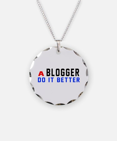 Blogger Do It Better Necklace