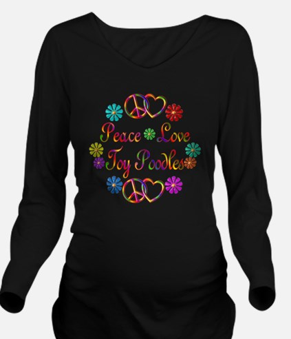 Peace Love Toy Poodl Long Sleeve Maternity T-Shirt