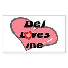 del loves me Rectangle Decal