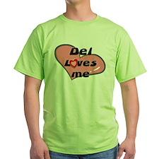 del loves me T-Shirt
