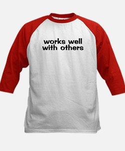 WORKS WELL WITH OTHERS Kids Baseball Jersey