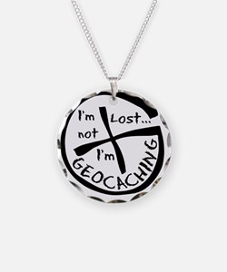 Im Not Lost...Im Geocaching Necklace