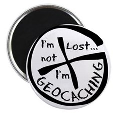 Im Not Lost...Im Geocaching Magnet