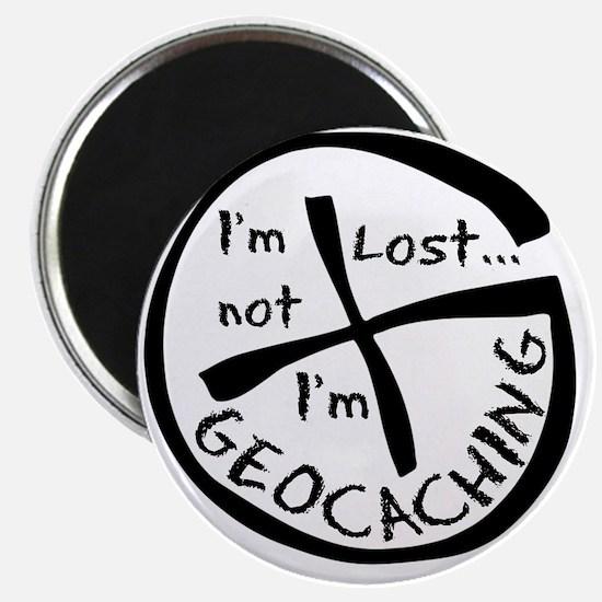 Im Not Lost...Im Geocaching Magnet