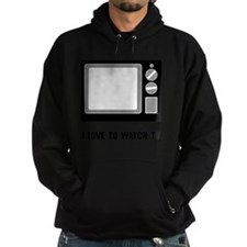 Love To Watch TV Hoodie