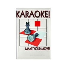 Karaoke!  Make Your Move! Rectangle Magnet