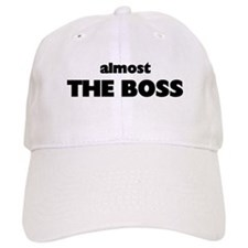 ALMOST THE BOSS Baseball Cap