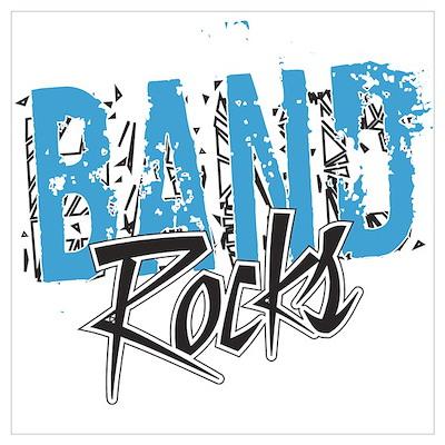 BAND Rocks Poster And Wall Art Poster