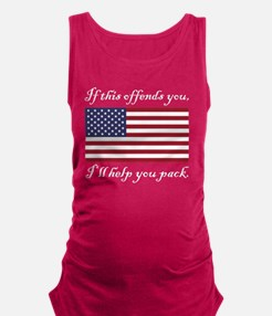 If this offends you... Maternity Tank Top