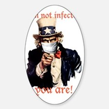 I'm not infected, you are! Decal
