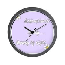 Acupuncturist by day Mommy by night Wall Clock