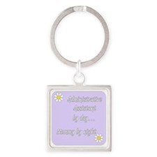 Administrative Assistant by day Mo Square Keychain