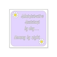 """Administrative Assistant by Square Sticker 3"""" x 3"""""""