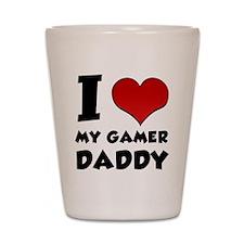 I Love My Gamer Daddy Shot Glass
