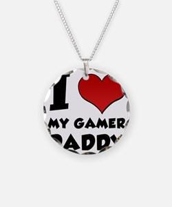 I Love My Gamer Daddy Necklace
