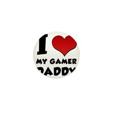 I Love My Gamer Daddy Mini Button