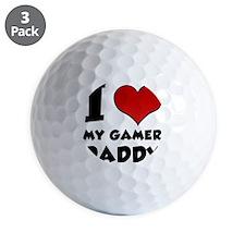 I Love My Gamer Daddy Golf Ball
