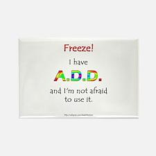 """Freeze!"" ADD Rectangle Magnet"