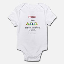 """Freeze!"" ADD Infant Bodysuit"
