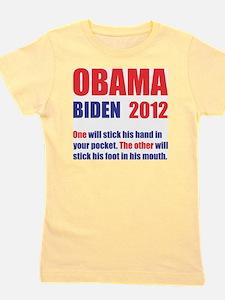 OBAMA BIDEN 2012 ONE WILL STICK HIS HAN Girl's Tee