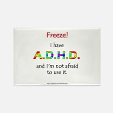 """Freeze!"" ADHD Rectangle Magnet"