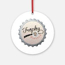 Trophy Husband Bottle Cap Round Ornament