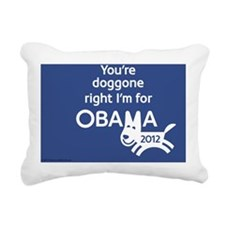 Youre Doggone Right 2012 Rectangular Canvas Pillow