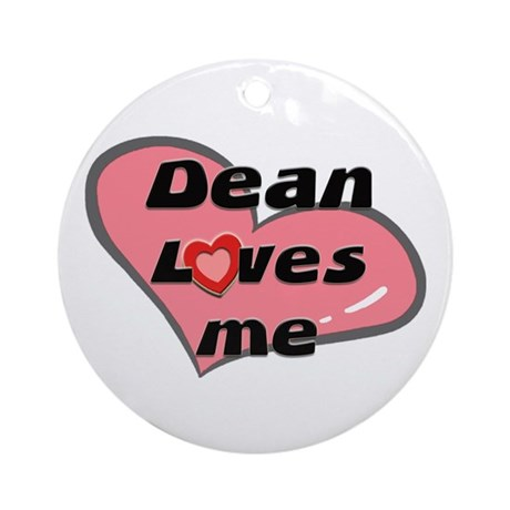 dean loves me Ornament (Round)