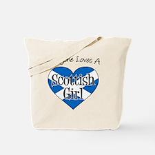 Everyone Loves Scottish Girl Tote Bag