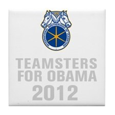 Teamsters For Obama Tile Coaster