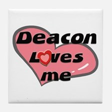 deacon loves me  Tile Coaster