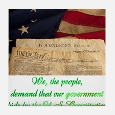We The People Demand Tile Coaster