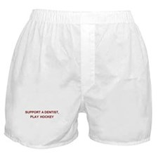 Support a Dentist... Boxer Shorts