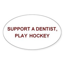 Support a Dentist... Oval Bumper Stickers