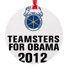 Teamsters For Obama Ornament