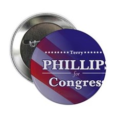 "Terry Phillips for Congress Sticker 3 2.25"" Button"