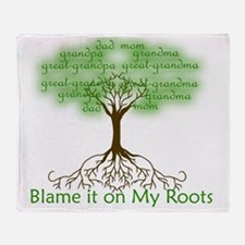 Blame it on My Roots Throw Blanket